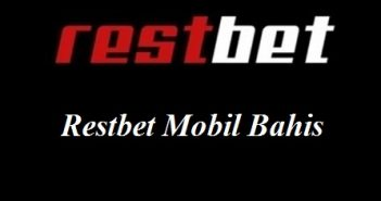 Restbet Mobil Bahis